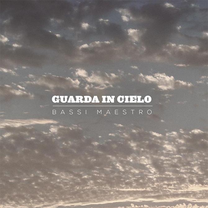 Cover Guarda In Cielo Bassi Maestro
