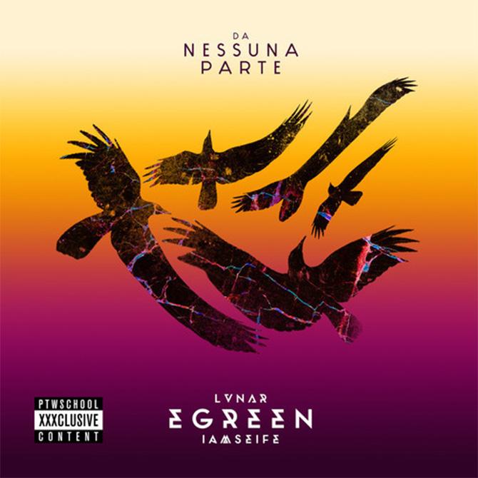 E-Green Da Nessuna Parte lvnar e iamseife