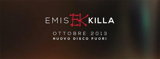 Emis Killa annuncia il nuovo album ad Ottobre 2013