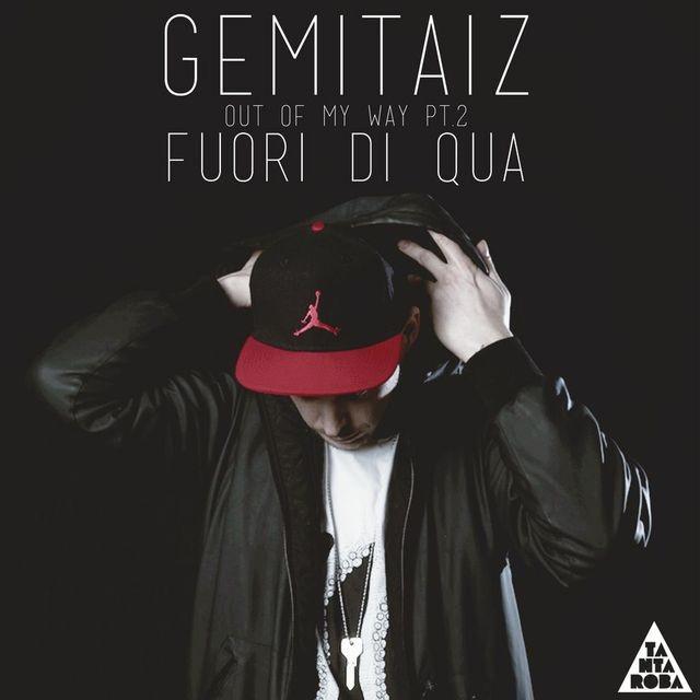 Gemitaiz Fuori di Qua (out of my way pt.2) L' Unico Compromesso