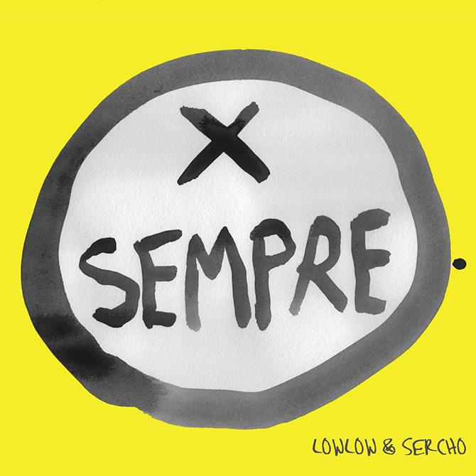 Cover X Sempre di LowLow & Sercho