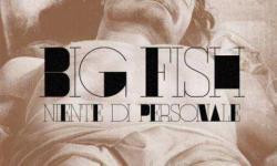 Big Fish svela la Tracklist e la Data d' uscita di Niente Di Personale