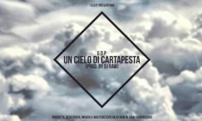 Un Cielo di Cartapesta dei G.D.P. sulla produzione di Dj Raw