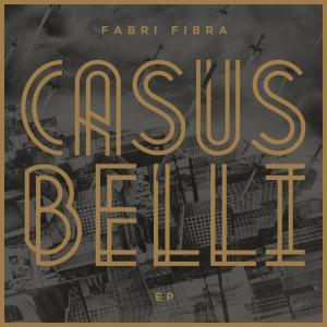 Casus Belli EP - Fabri Fibra