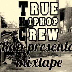 Front Rap-Presento Mixtape - True Hip Hop Crew (THC)