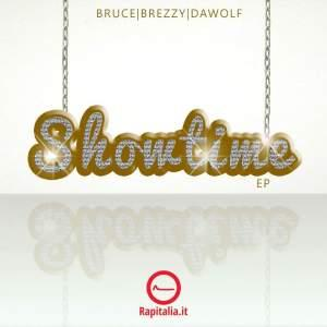 Showtime EP - Bruce
